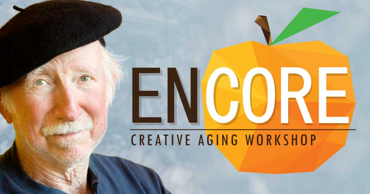 Encore! Creative Aging Workshops