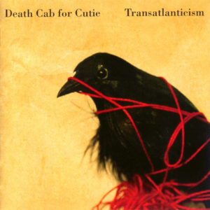 Transatalnticism by Death Cab for Cutie