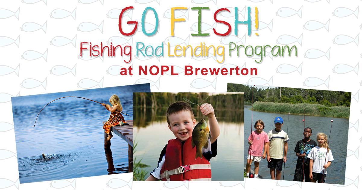 Borrow a fishing rod!