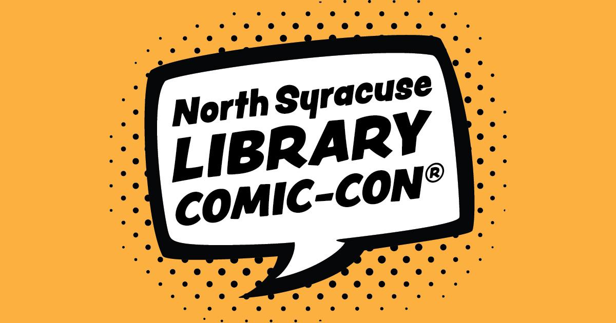 North Syracuse Library Comic-Con®