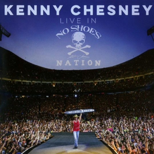 Live in No Shoes Nation by Kenney Chesney