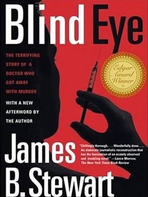 Blind Eye by James B Stewart