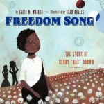 Freedom Song by Sally Walker