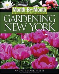 Month-By-Month Gardening in New York by Andre Viette