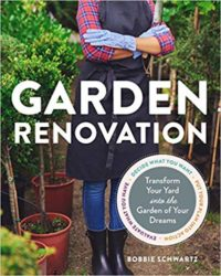 Garden Renovation by Bobbie Schwartz