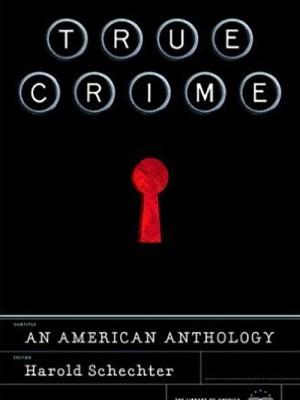 True Crime by Harold Schechter