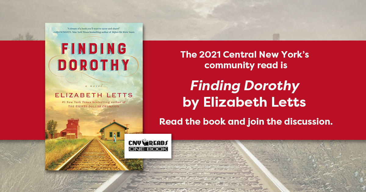 CNY Reads One book of 2021 is Finding Dorothy by Elizabeth Letts
